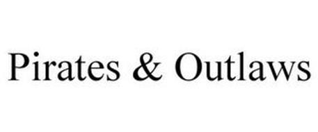 PIRATES & OUTLAWS