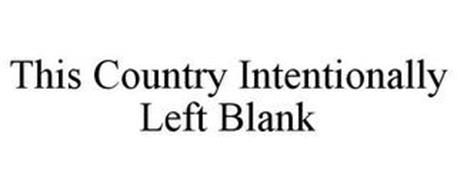 THIS COUNTRY INTENTIONALLY LEFT BLANK