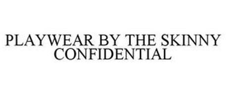 PLAYWEAR BY THE SKINNY CONFIDENTIAL