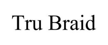 TRU BRAID