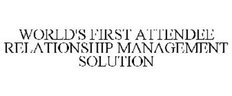 WORLD'S FIRST ATTENDEE RELATIONSHIP MANAGEMENT SOLUTION