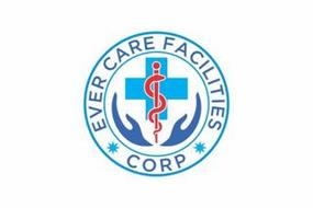 EVER CARE FACILITIES CORP