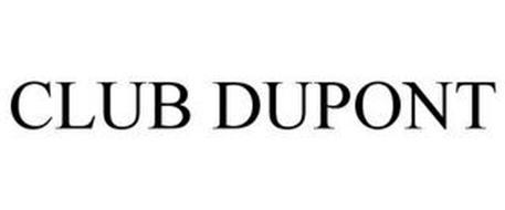 CLUB DUPONT