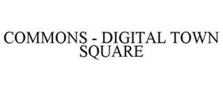 COMMONS - DIGITAL TOWN SQUARE