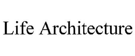 LIFE ARCHITECTURE