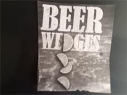 BEER WEDGES
