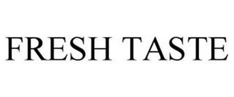 FRESH TASTE