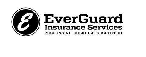 E EVERGUARD INSURANCE SERVICES RESPONSIVE. RELIABLE. RESPECTED.