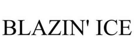 BLAZIN' ICE