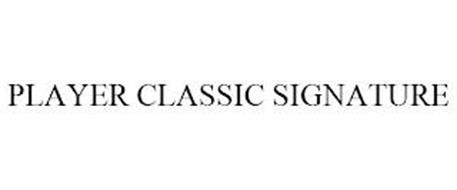 PLAYER CLASSIC SIGNATURE