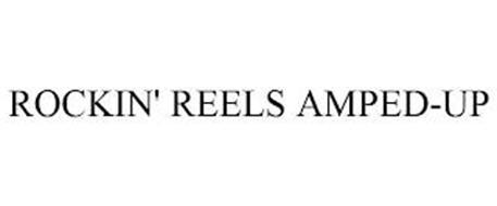 ROCKIN' REELS AMPED-UP