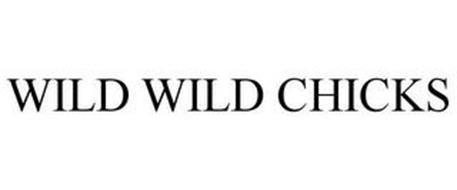 WILD WILD CHICKS