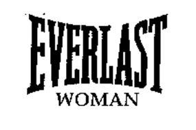 EVERLAST WOMAN