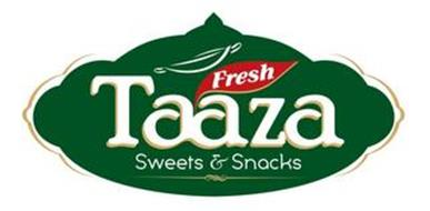 TAAZA FRESH SWEETS & SNACKS