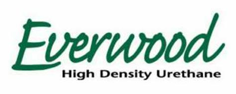 EVERWOOD HIGH DENSITY URETHANE