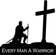 EVERY MAN A WARRIOR