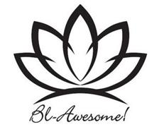 BL-AWESOME!