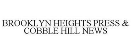 BROOKLYN HEIGHTS PRESS & COBBLE HILL NEWS