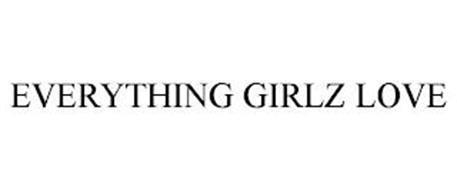 EVERYTHING GIRLZ LOVE