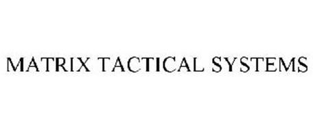 MATRIX TACTICAL SYSTEMS