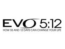 EVO 5:12 HOW $5 AND 12 DAYS CAN CHANGE YOUR LIFE