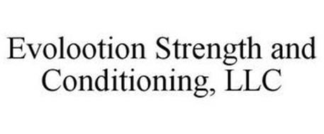 EVOLOOTION STRENGTH AND CONDITIONING, LLC