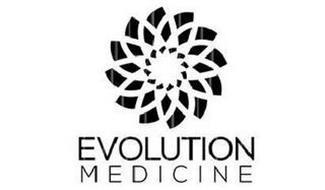 EVOLUTION MEDICINE
