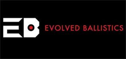 EB EVOLVED BALLISTICS
