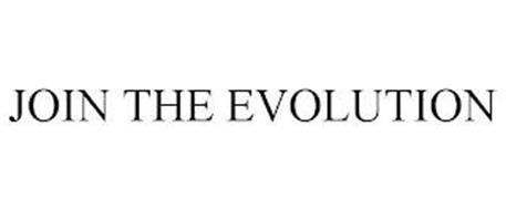 JOIN THE EVOLUTION