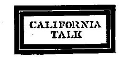 CALIFORNIA TALK