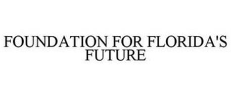 FOUNDATION FOR FLORIDA'S FUTURE