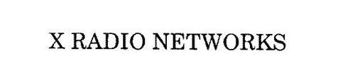 X RADIO NETWORKS