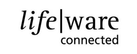 LIFE | WARE CONNECTED