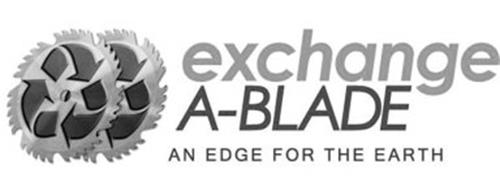 EXCHANGE A-BLADE AN EDGE FOR THE EARTH & DESIGN