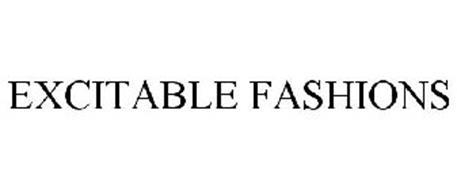 EXCITABLE FASHIONS