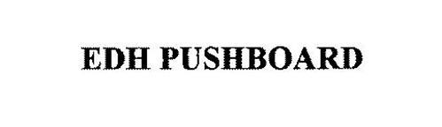 EDH PUSHBOARD