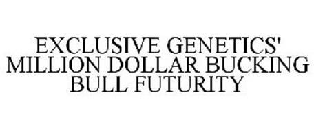 EXCLUSIVE GENETICS' MILLION DOLLAR BUCKING BULL FUTURITY