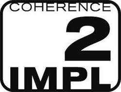COHERENCE 2 IMPL