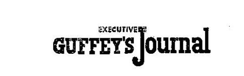 EXECUTIVE GUFFEY'S JOURNAL
