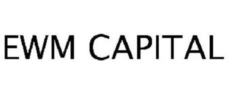 EWM CAPITAL