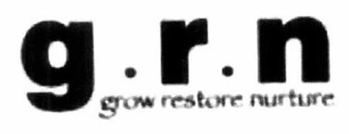 G.R.N. GROW RESTORE NURTURE