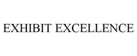 EXHIBIT EXCELLENCE
