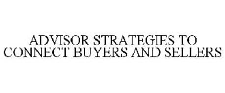 THE ADVISOR STRATEGIES TO CONNECT BUYERS AND SELLERS
