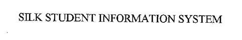 SILK STUDENT INFORMATION SYSTEM
