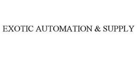 EXOTIC AUTOMATION & SUPPLY