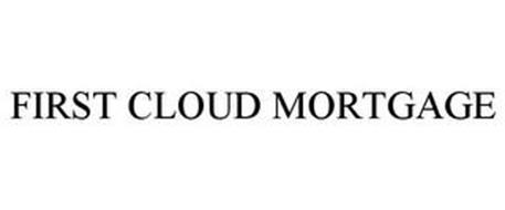 FIRST CLOUD MORTGAGE