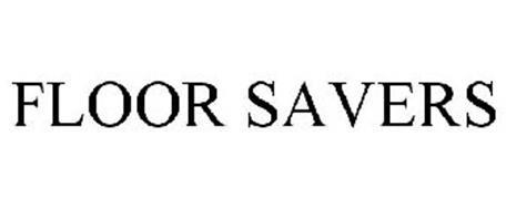 FLOOR SAVERS