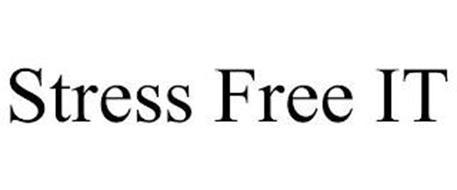 STRESS FREE IT