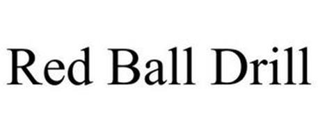 RED BALL DRILL