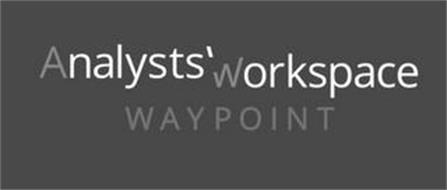 ANALYSTS' WORKSPACE WAYPOINT
